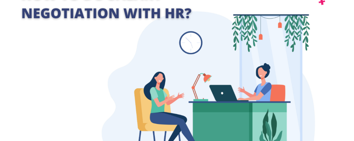 HOW TO DO SALARY NEGOTIATION WITH HR?